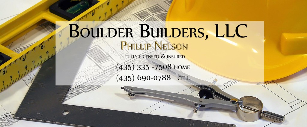 Phillip Nelson - Builder in Boulder, Utah